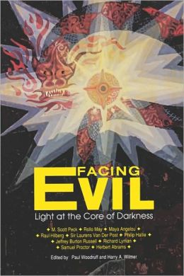 Facing Evil: Light at the Core of Darkness