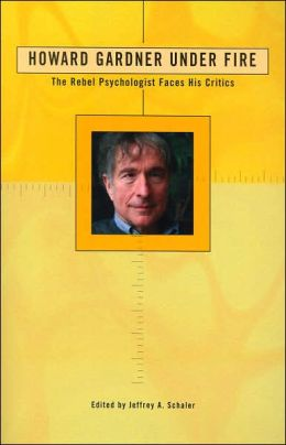 Howard Gardner Under Fire