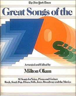 New York Times Great Songs of the Seventies