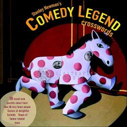 Stanley Newman's Comedy Legend Crosswords