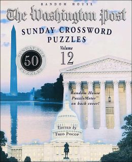 The Washington Post Sunday Crossword Puzzles, Volume 12
