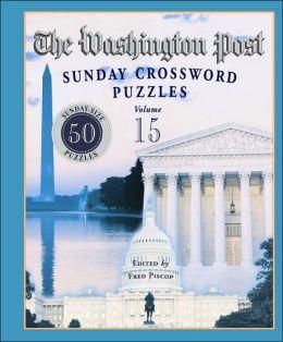 Washington Post Sunday Crossword Puzzles, Volume 15