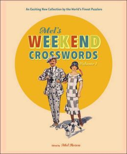 Mel's Weekend Crosswords, Volume 1