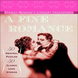 Stanley Newman's Literary Crosswords: A Fine Romance