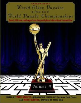 World-Class Puzzles from the World Puzzle Championships, Volume 5