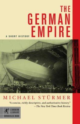 The German Empire: A Short History