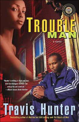 Trouble Man: A Novel