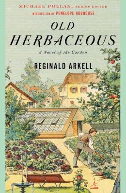 Old Herbaceous: A Novel of the Garden (Modern Library Gardening Series)