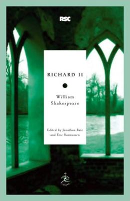 Richard II (Modern Library Royal Shakespeare Company Series)