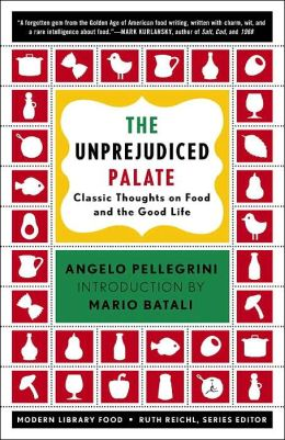 Unprejudiced Palate: Classic Thoughts on Food and the Good Life