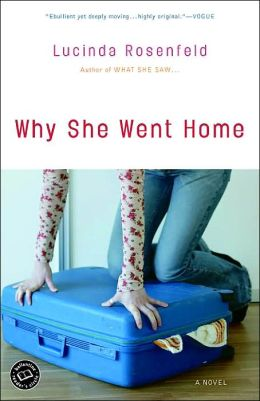 Why She Went Home: A Novel