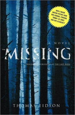 The Missing (formerly published as The Last Ride)