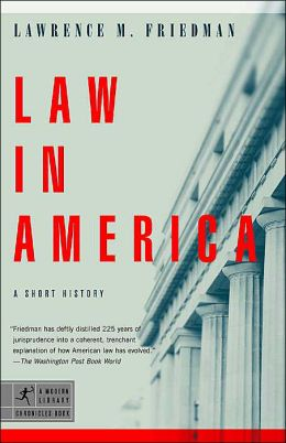 Law in America: A Short History