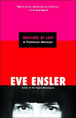 Insecure at Last: A Political Memoir
