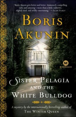 Sister Pelagia and the White Bulldog (Sister Pelagia Series #1)