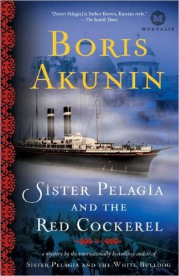Sister Pelagia and the Red Cockerel (Sister Pelagia Series #3)
