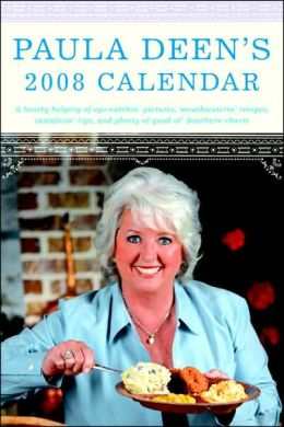 2008 Paula Deen's Engagement Calendar