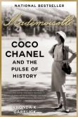 Book Cover Image. Title: Mademoiselle:  Coco Chanel and the Pulse of History, Author: Rhonda K. Garelick