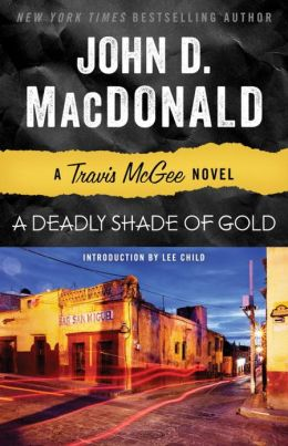A Deadly Shade of Gold (Travis McGee Series #5)