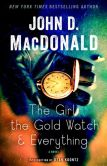 Book Cover Image. Title: The Girl, the Gold Watch & Everything:  A Novel, Author: John D. MacDonald