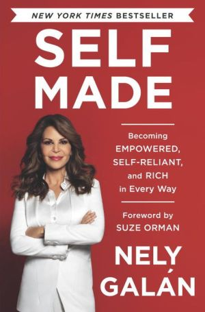 Self-Made: How to Become Self-Reliant, Self-Realized, and Rich in Every Way