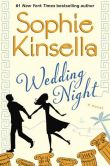 Book Cover Image. Title: Wedding Night, Author: Sophie Kinsella