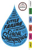 Book Cover Image. Title: Little Failure:  A Memoir, Author: Gary Shteyngart