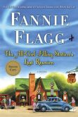 Book Cover Image. Title: The All-Girl Filling Station's Last Reunion (Signed Edition), Author: Fannie Flagg