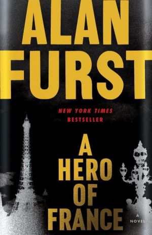 A Hero of France: A Novel