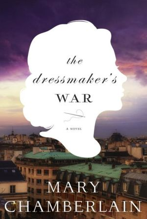 The Dressmaker's War: A Novel