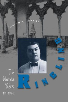 Ringling: The Florida Years, 1911-1936