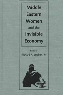 Middle Eastern Women and the Invisible Economy
