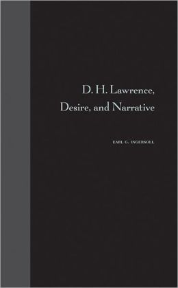 D. H. Lawrence, Desire, and Narrative
