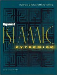 Against Islamic Extremism: The Writings of Muhammad Sa'id Al-'Ashmawy