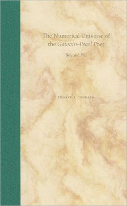 The Numerical Universe of the Gawain-Pearl Poet: Beyond Phi