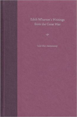 Edith Wharton's Writings from the Great War