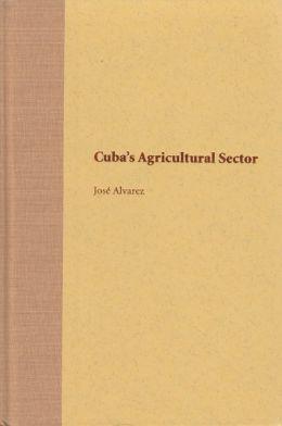 Cuba's Agricultural Sector