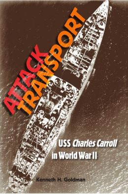 Attack Transport: USS Charles Carroll in World War II