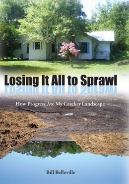 Losing It All to Sprawl: How Progress Ate My Cracker Landscape
