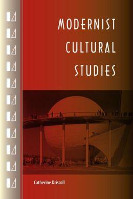 Modernist Cultural Studies