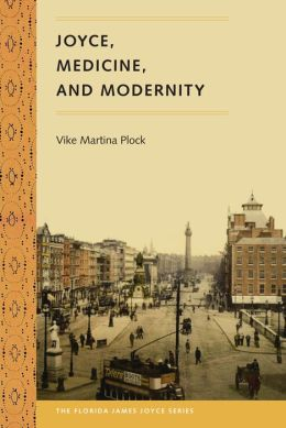 Joyce, Medicine, and Modernity