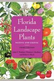 Book Cover Image. Title: Florida Landscape Plants:  Native and Exotic, Author: John V. Watkins