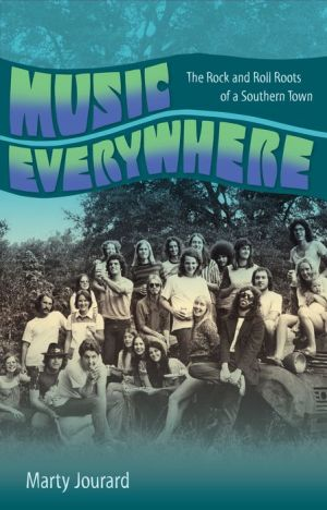 Music Everywhere: The Rock and Roll Roots of a Southern Town