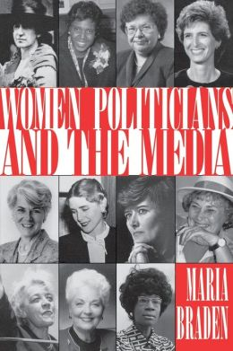 Women Politicians and the Media