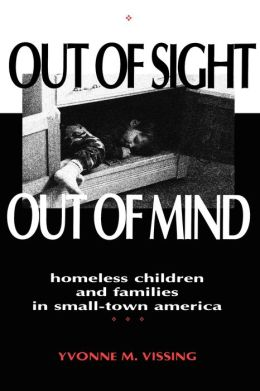 Out Of Sight, Out Of Mind: Homeless Children and Families in Small-Town America