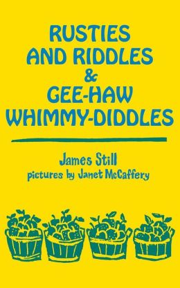 Rusties and Riddles and Gee-Haw Whimmy-Diddles