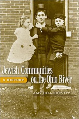 Jewish Communities on the Ohio River: A History