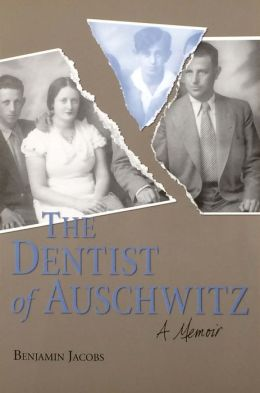 The Dentist of Auschwitz: A Memoir