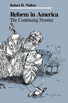 Reform in America: The Continuing Frontier