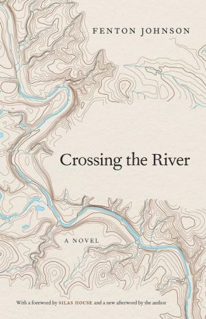 Crossing the River: A Novel